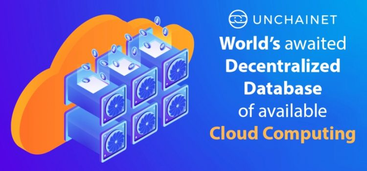 [Unchainet ICO] – World's Awaited Decentralized Database of Cloud Computing Resources