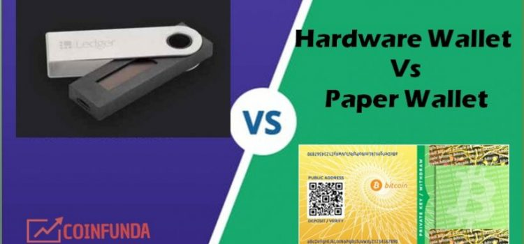 Hardware Wallet Vs Paper Wallet – Which one is Better?