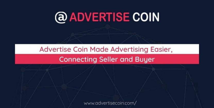 Advertise Coin Made Advertising Easier, Connecting Seller and Buyer