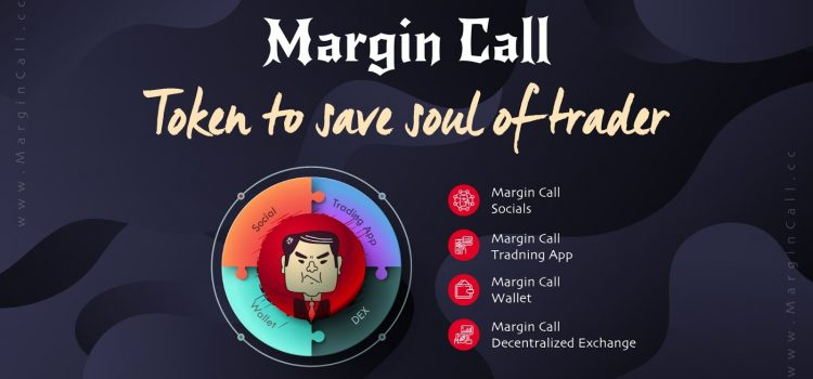 MARGIN CALL – TOKEN TO SAVE SOUL OF TRADER